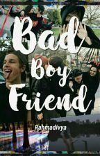 BAD BOY-Friend by darryhazza