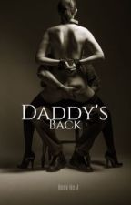 Daddy's Back (James Franco FanFic) by JazzlynLovesDowney