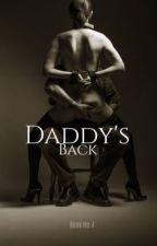 Daddy's Back (James Franco FanFic) by JazzlynLovesDowney