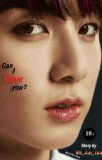 هل يمكنني ان احبك ؟ _Vkook_ Can I love you by AEAEAE00