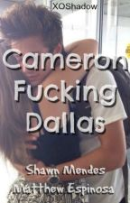 Cameron Fucking Dallas by XOShadow