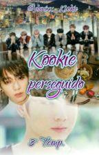 Kookie Perseguido |3° Temp. °Hiatus° by danixx_kookie