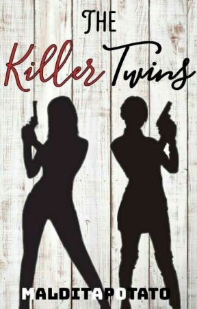 The Killer Twins  by DangerousMalditaGirl