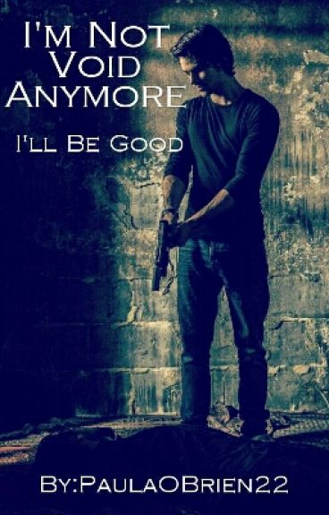 I'm Not Void Anymore I'll Be Good (Teen Wolf Stiles)