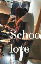 School love | l.t.    by kqsienkq