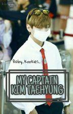 MY CAPTAIN, KIM TAEHYUNG (TAEKOOK) by MyKookie_Jeon_