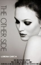 The Other Side {Harry Styles · Fan - Ficción} by Lorena150