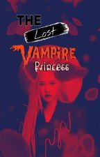 The Lost Vampire Princess by loukiejanatsumi
