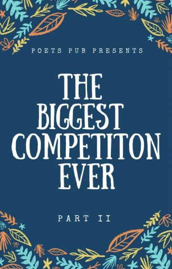 The Biggest Competition Ever II