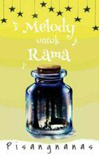 Melody Untuk Rama. by pisangnanas
