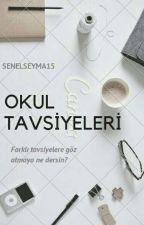 ★Okul Tavsiyeleri★ by SenelSeyma15