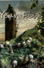 Year Five [A Post-Apocalyptic Short Story] by UnderMySkin
