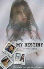 My Destiny by handwrittws