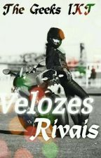 Velozes Rivais by TheGeeksIKT