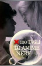 100 TAGLI DI ANIME NERE! ~(ALONE)~ by Fashion_Reby
