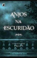 Anjos Na Escuridão  by alessandra_140