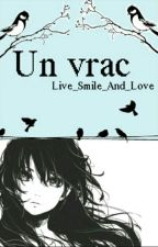 Un vrac by Live_Smile_And_Love