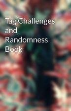 Tag Challenges and Randomness Book by ScarletFlames1
