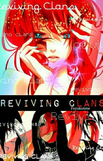 Reviving Clans (Naruto/Harry Potter Fanfiction) - Yuri - Wattpad