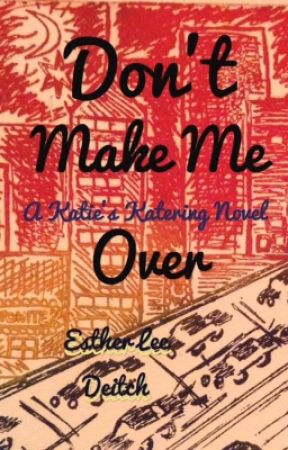 KK3: Don't Make Me Over by EstherLeeDeitch