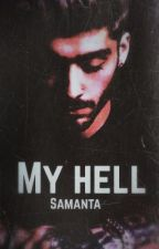 My hell /Zayn Malik/  by SamantaSun