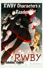 RWBY Characters x Reader by Yujin_Tojiru
