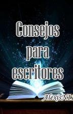 |Consejos para escritores| by AlexisN11