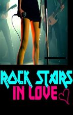 RockStars in Love [COMPLETED] by sellaturcica