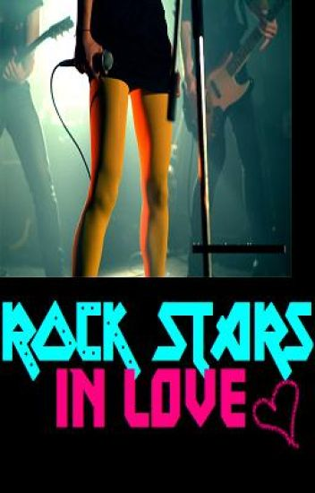 RockStars in Love [COMPLETED]