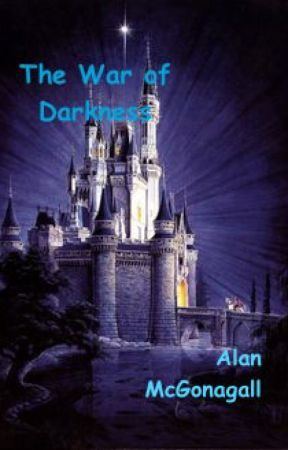 The War of Darkness - A Disney Story by Alanrag01