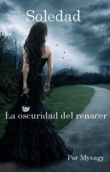 Soledad 2: La oscuridad del renacer
