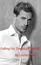Falling For The Billionaire by Louvenideo