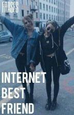 Internet Best Friends. {FRASES} by boomruggarol