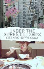 under the street lights by GrandKingOikawa