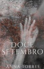 Doce Setembro by anniectorres
