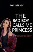 The Bad Boy Calls Me Princess (THE BAD BOY CALLS ME BABYDOLL SEQUEL) by book_worm_anna