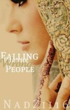 Falling For The Wrong People by nadzii1234