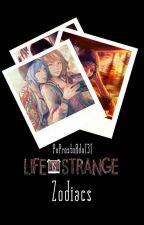 Life is Strange Zodiacs by PoProstuAdaT3T