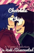 Chocolate Chips {A Vlante FanFic} by H3llodarkness