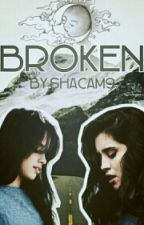 BROKEN  by shacam9