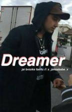 Dreamer✞Jai Brooks by septernal