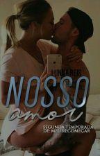 Nosso Amor by LunnaReis