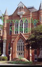 Green Ridge College Rp  by HeavensLittleSecret