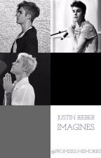 Justin Bieber Imagines by Promises-Memories