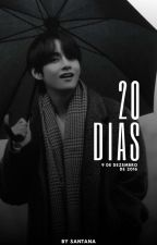 20 Dias by kimtintin_