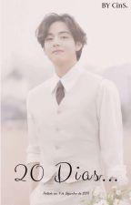 20 Dias by pqptintin_