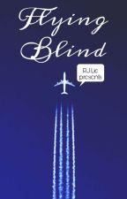 Flying Blind by rj_2016