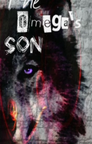 The Omega's Son [BoyxBoy] Book 1