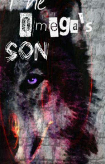 The Omega's Son [BoyxBoy] Book 1