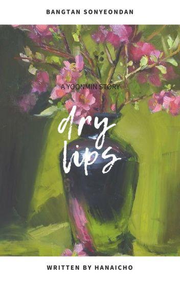 Dry lips - y.m